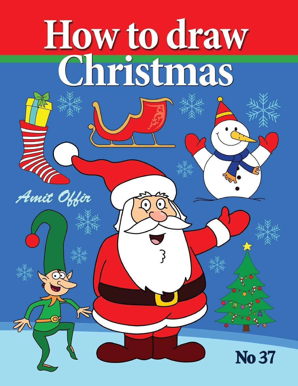 Christmas Drawing.How To Draw Christmas Drawing Books Comics And Cartoon