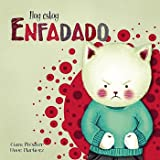 Hoy estoy... Enfadado / Today Im Angry (Spanish Edition)