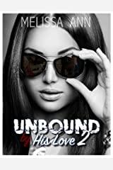 Unbound by His Love 2 Kindle Edition