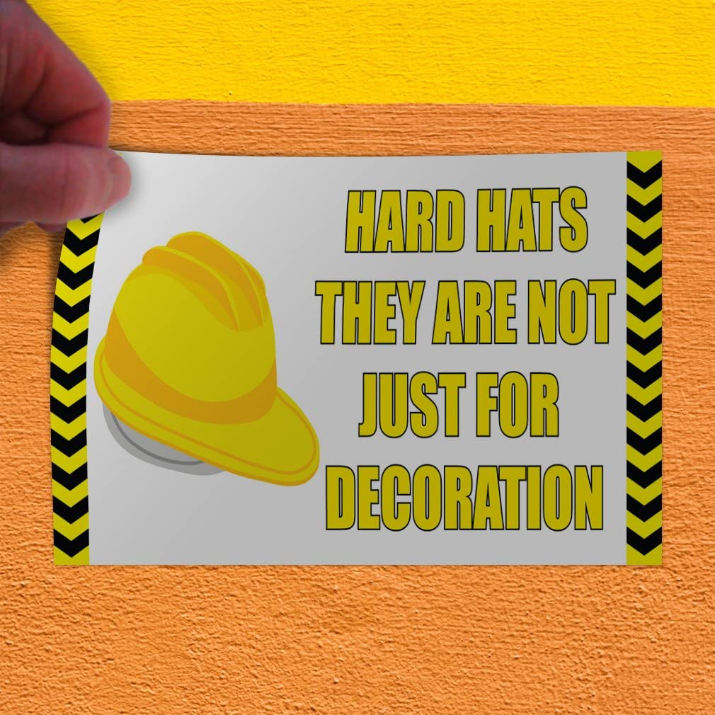 Set of 10 Decal Sticker Multiple Sizes Hard Hats Not Just for Decoration #1 Business Hard hat Outdoor Store Sign Yellow 14inx10in