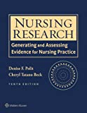 Nursing Research: Generating and Assessing Evidence for Nursing Practice