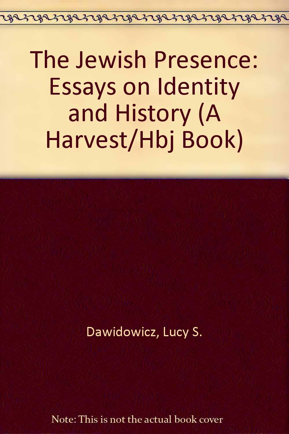 Healthy Eating Habits Essay The Jewish Presence Essays On Identity And History A Harvesthbj Book  Lucy S Dawidowicz  Amazoncom Books Argument Essay Thesis also Reflective Essay Thesis The Jewish Presence Essays On Identity And History A Harvesthbj  Health Insurance Essay