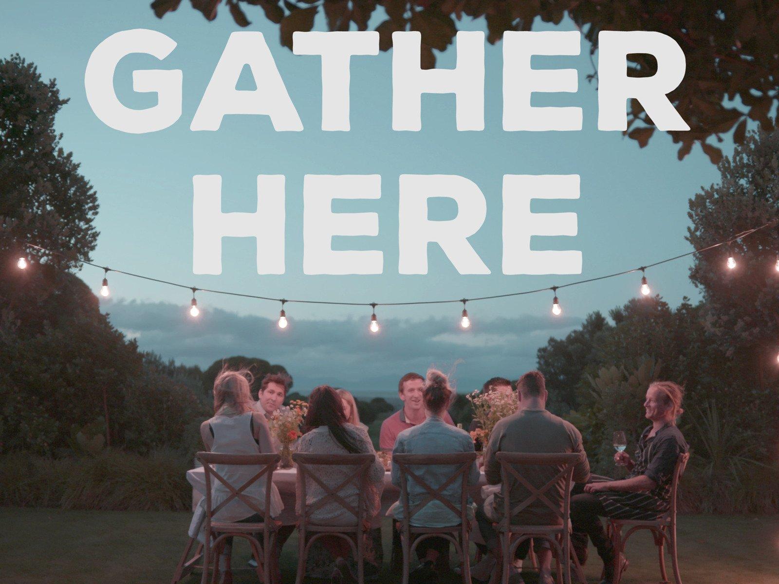 Gather Here on Amazon Prime Video UK