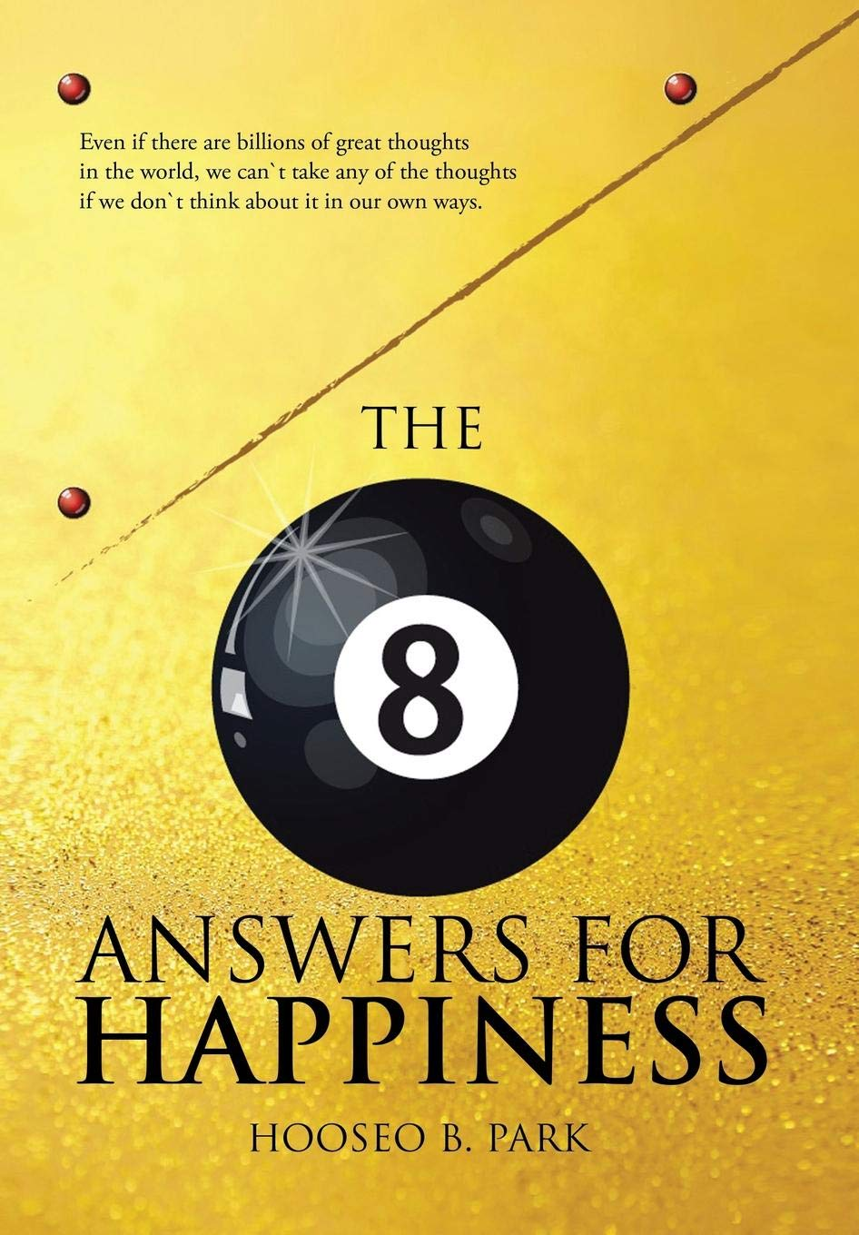 The Eight Answers for Happiness: Amazon.es: Hooseo B. Park: Libros en idiomas extranjeros