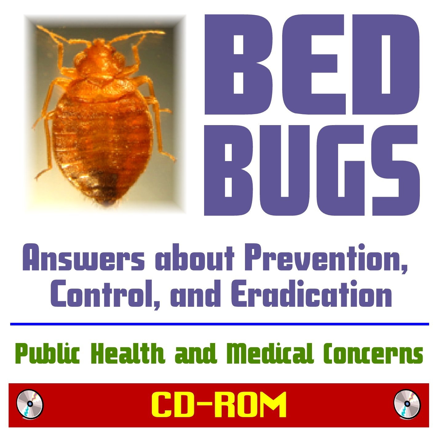 Bed Bugs Answers About Prevention Control And Eradication Of Cimex Lectularius Public Health And Medical Concerns Bedbug Pesticides And Pest Control Background Information Cd Rom Pm Medical Health News U S Government 9781422053362 Amazon Com