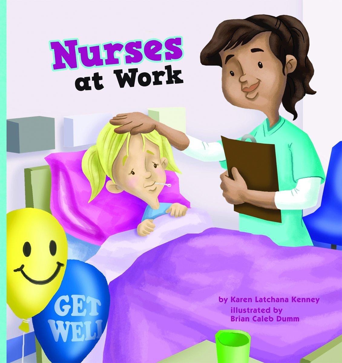 Nurses at Work (Meet Your Community Workers) pdf epub