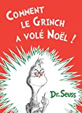 Comment le Grinch a Vole Noel! How the Grinch Stole Christmas!