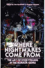 Where Nightmares Come From: The Art of Storytelling in the Horror Genre (Dream Weaver) Paperback