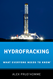 Hydrofracking: What Everyone Needs to Know?
