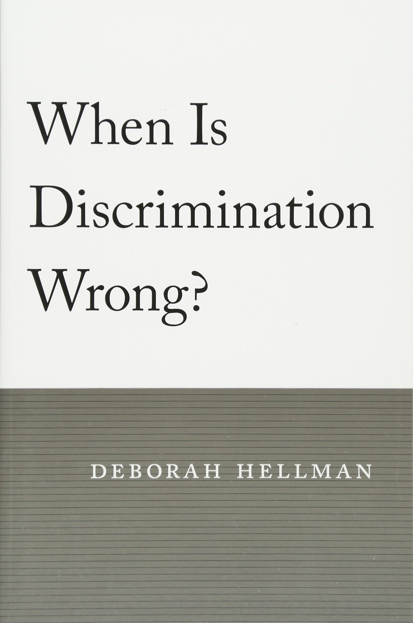 When Is Discrimination Wrong?