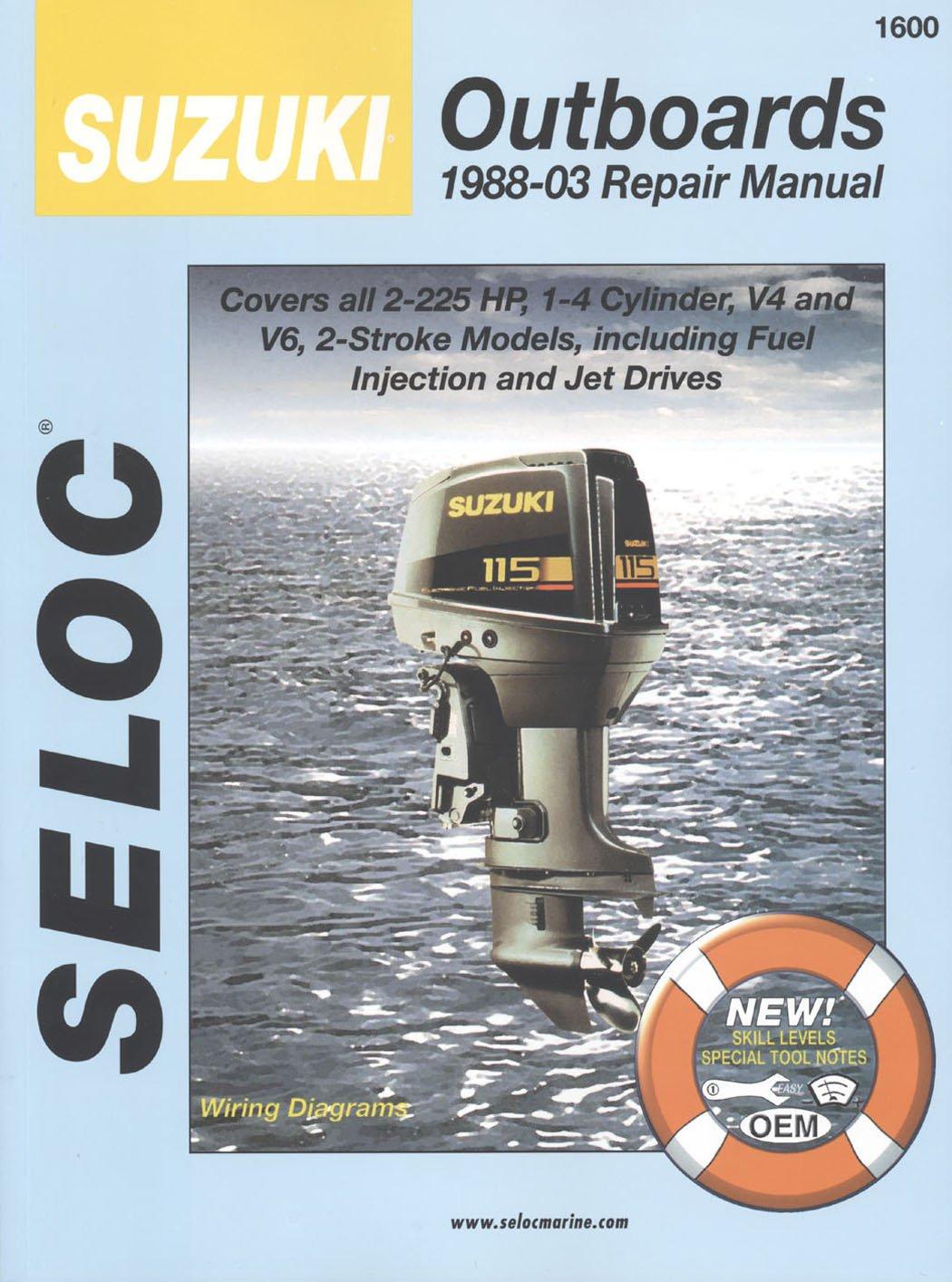Amazon.com : Sierra International Seloc Manual 18-01600 Suzuki Outboards  Repair 1988-2003 2-225 HP 1-4 Cylinder V4 & V6 2 Stroke Model Including  Fuel ...