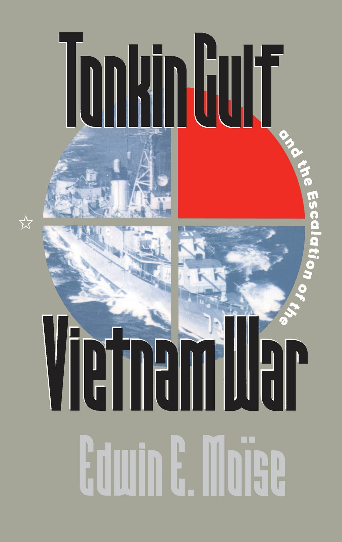 Download Tonkin Gulf and the Escalation of the Vietnam War PDF