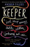 Keeper: A Book about memory, identity, isolation, Wordworth and cake...