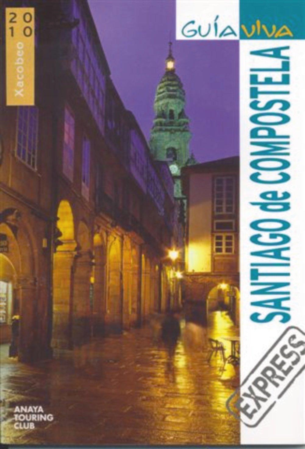 Santiago de Compostela (Guía Viva Express - España): Amazon ...