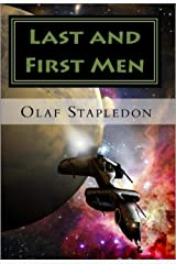 Last and First Men Kindle Edition