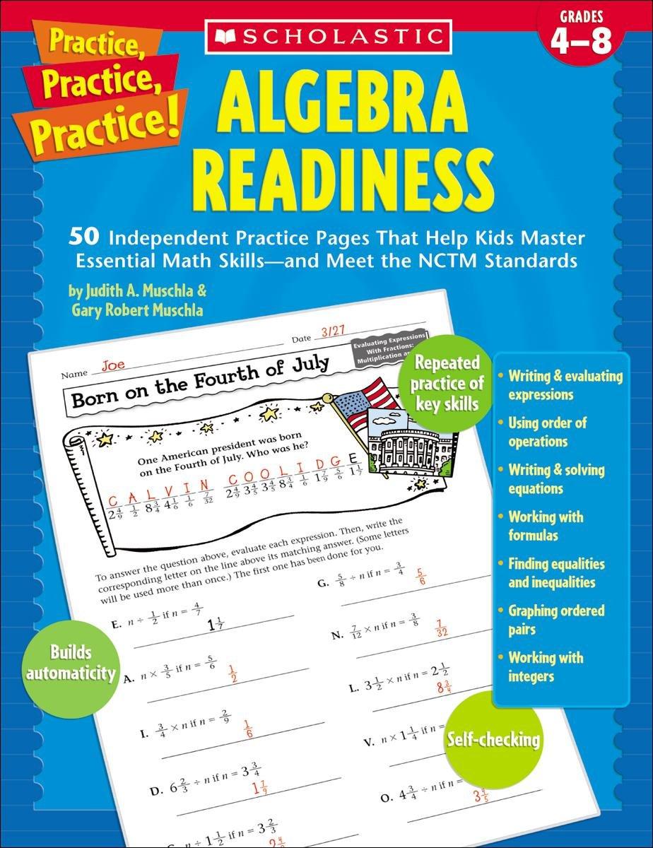 Amazon.com: Practice, Practice: Algebra Readiness, Grades 4-8  (0078073529612): Gary Robert Muschla, Judith Muschla, Gary Muschla: Books