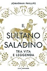 Il sultano Saladino. Tra vita e leggenda Hardcover