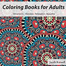 Coloring Books for Grown-Ups : Coloring Books for Adults : Ornaments: Mandala,Relaxation ,for Grown-Ups,Beautiful