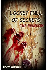 Locket Full of Secrets: The Reunion Kindle Edition