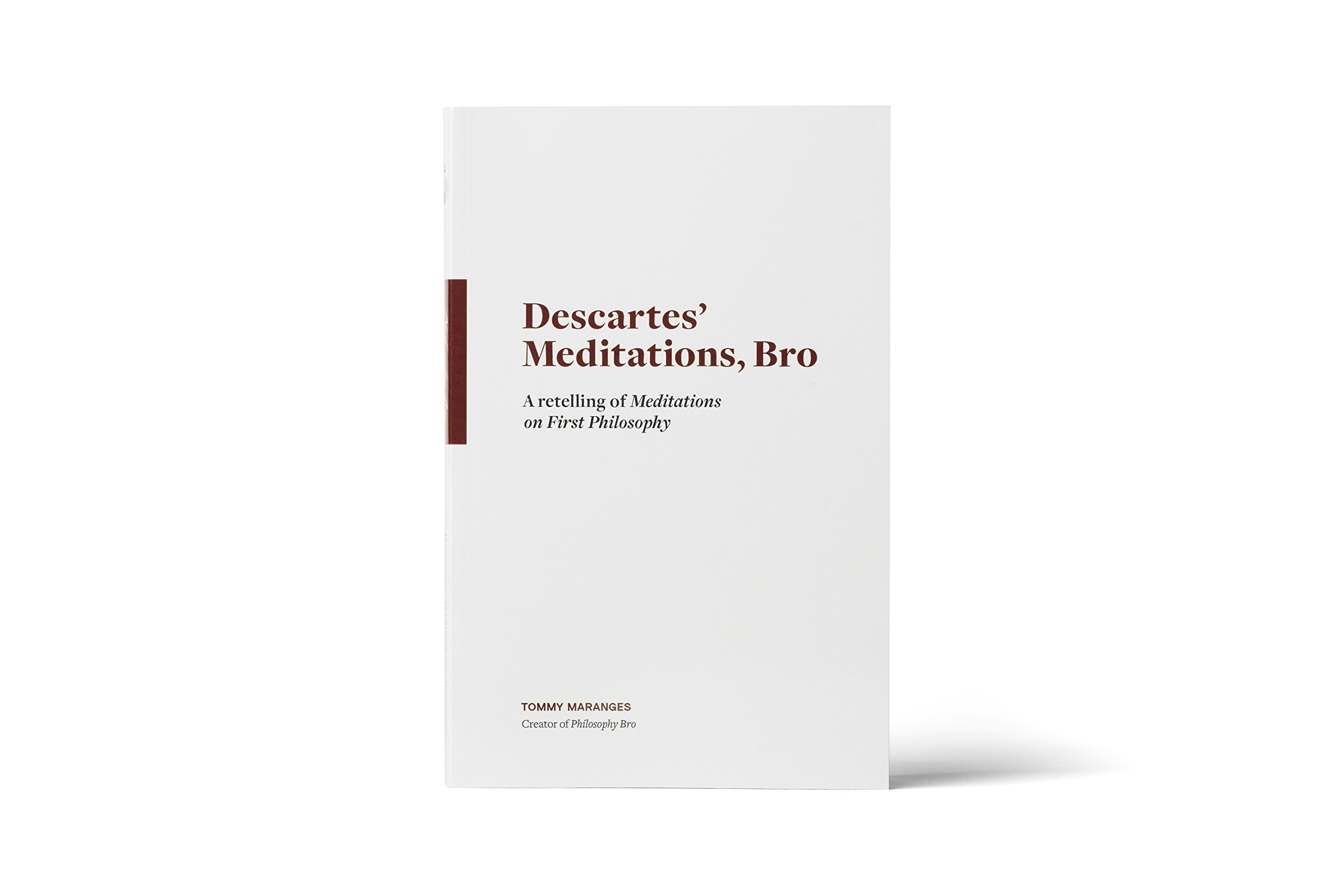 Download Descartes Meditations, Bro: A Retelling of Meditations on First Philosophy ebook