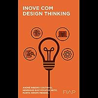 Inove com Design Thinking