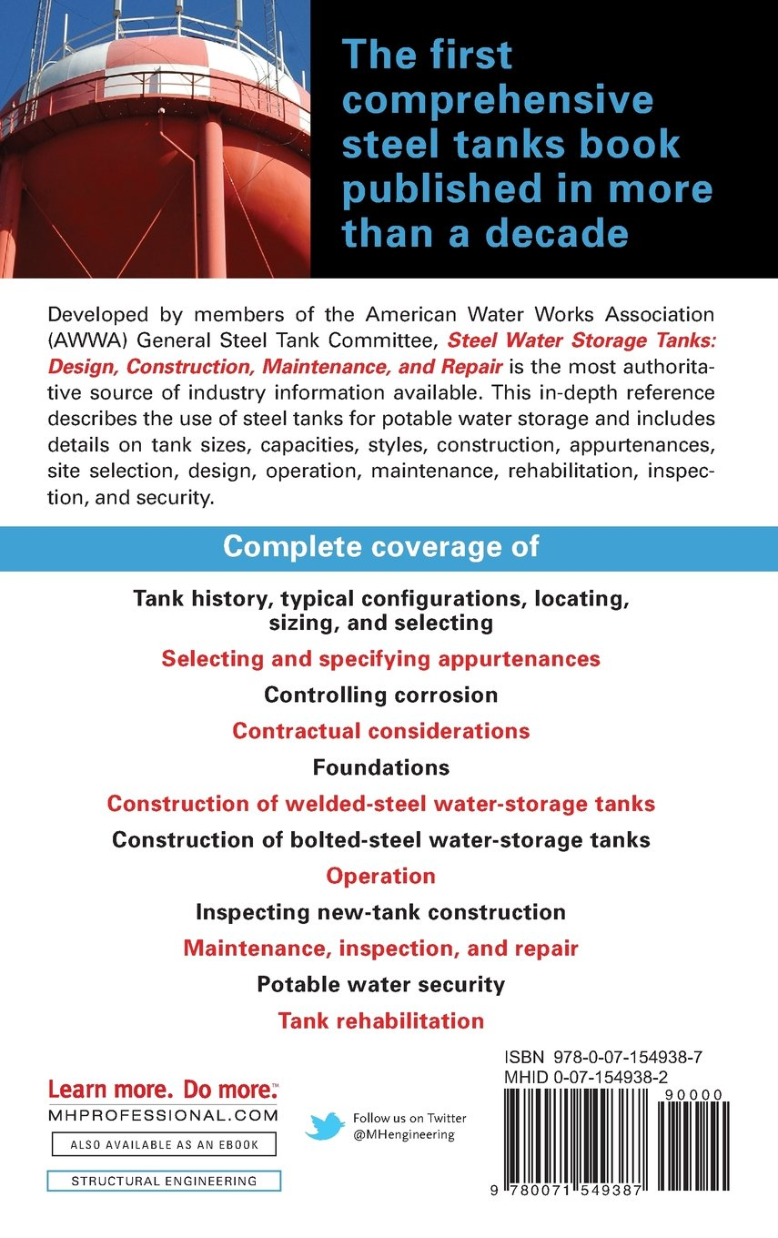 Steel Water Storage Tanks: Design, Construction, Maintenance, and Repair by McGraw-Hill Education