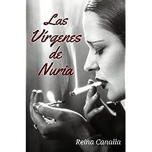Las Vírgenes de Nuria (Spanish Edition) Sep 6, 2012