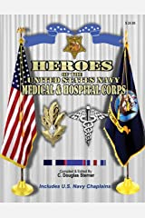 Heroes of the United States Navy Medical & Hospital Corps Paperback