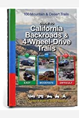 Guide to California Backroads & 4-Wheel Drive Trails Spiral-bound