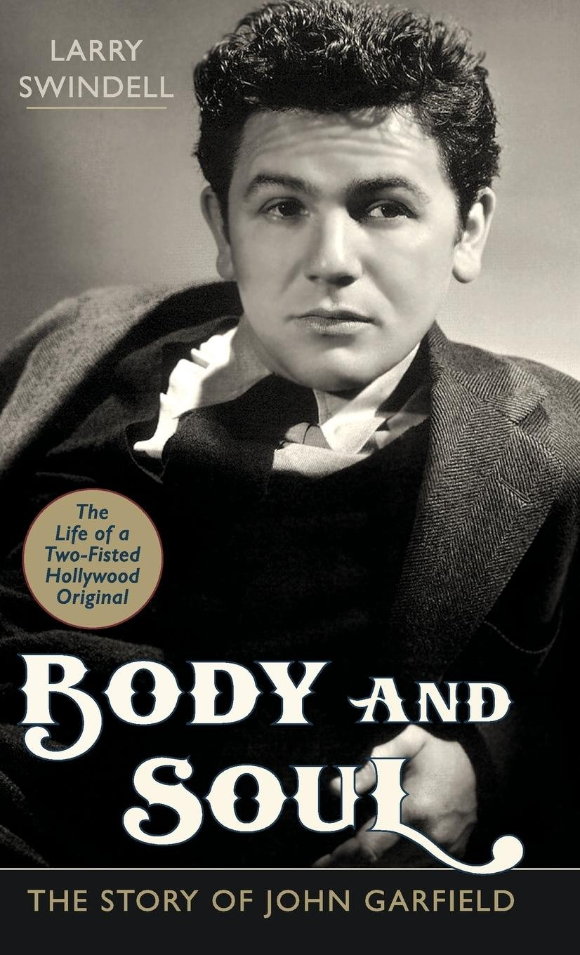 Download Body and Soul: The Story of John Garfield PDF