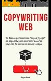 """Copywriting web: 70 frases persuasivas """"copia y pega"""" en español, para escribir mejores páginas de venta en menos tiempo…"""