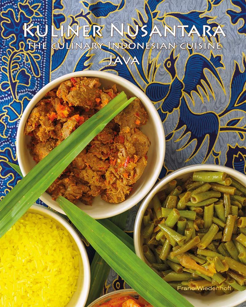Kuliner Nusantara The Culinary Indonesian Cuisine Java