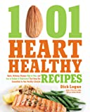 1,001 Heart Healthy Recipes: Quick, Delicious