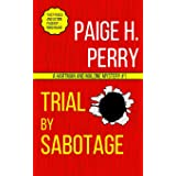 Trial by Sabotage: A Hartman & Malone Mystery #1 (1) (The Hartman & Malone Mystery)