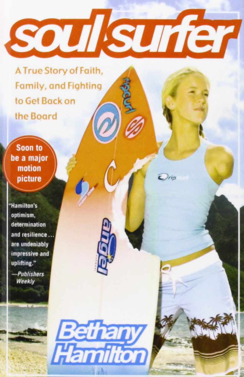 Soul Surfer: A True Story of Faith, Family, and Fighting to Get Back on the  Board: Amazon.co.uk: Bethany Hamilton, Sheryl Berk, Rick Bundschuh: ...