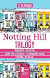 Notting Hill trilogy: Innamorarsi a Notting Hill-Da New York a Notting Hill per innamorarsi ancora-Colazione a Notting Hill