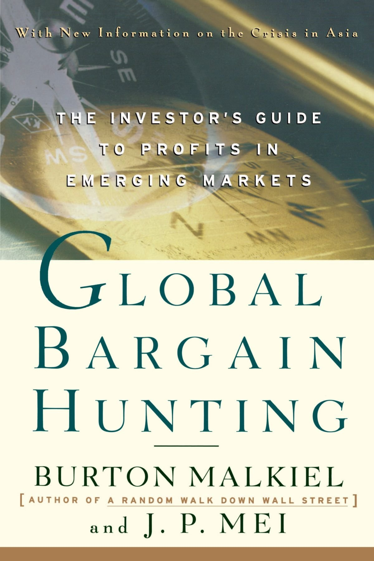 Global Bargain Hunting: The Investor\'s Guide to Profits in Emerging ...