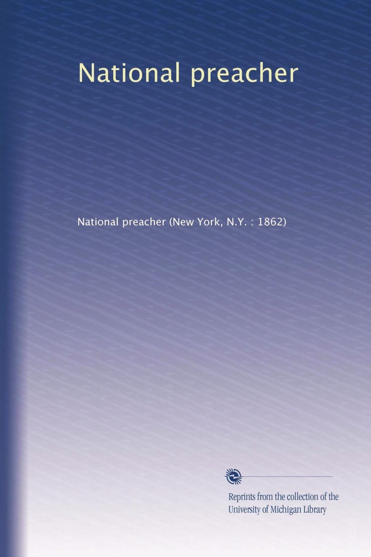 National preacher (Volume 22) pdf epub