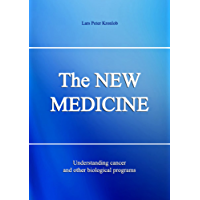 The NEW MEDICINE: Understanding Cancer and other Biological Programs (English Edition)
