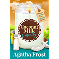 Coconut Milk Casualty (Claire's Candles Cozy Mystery Book 3)