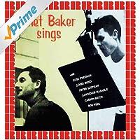 Chet Baker Sings (Hd Remastered Edition)