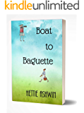 Boat to Baguette: A sea change to a French adventure