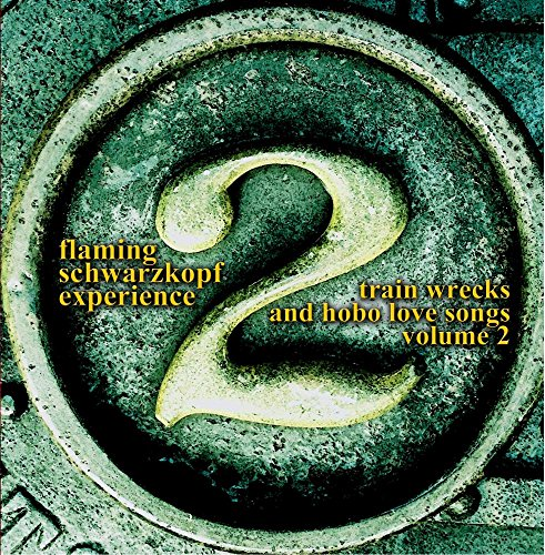Train Wrecks and Hobo Love Songs, Volume 2