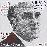 Legendary Treasures - Sviatoslav Richter Archives, Vol. 3 - Chopin Recitals 1954-1990