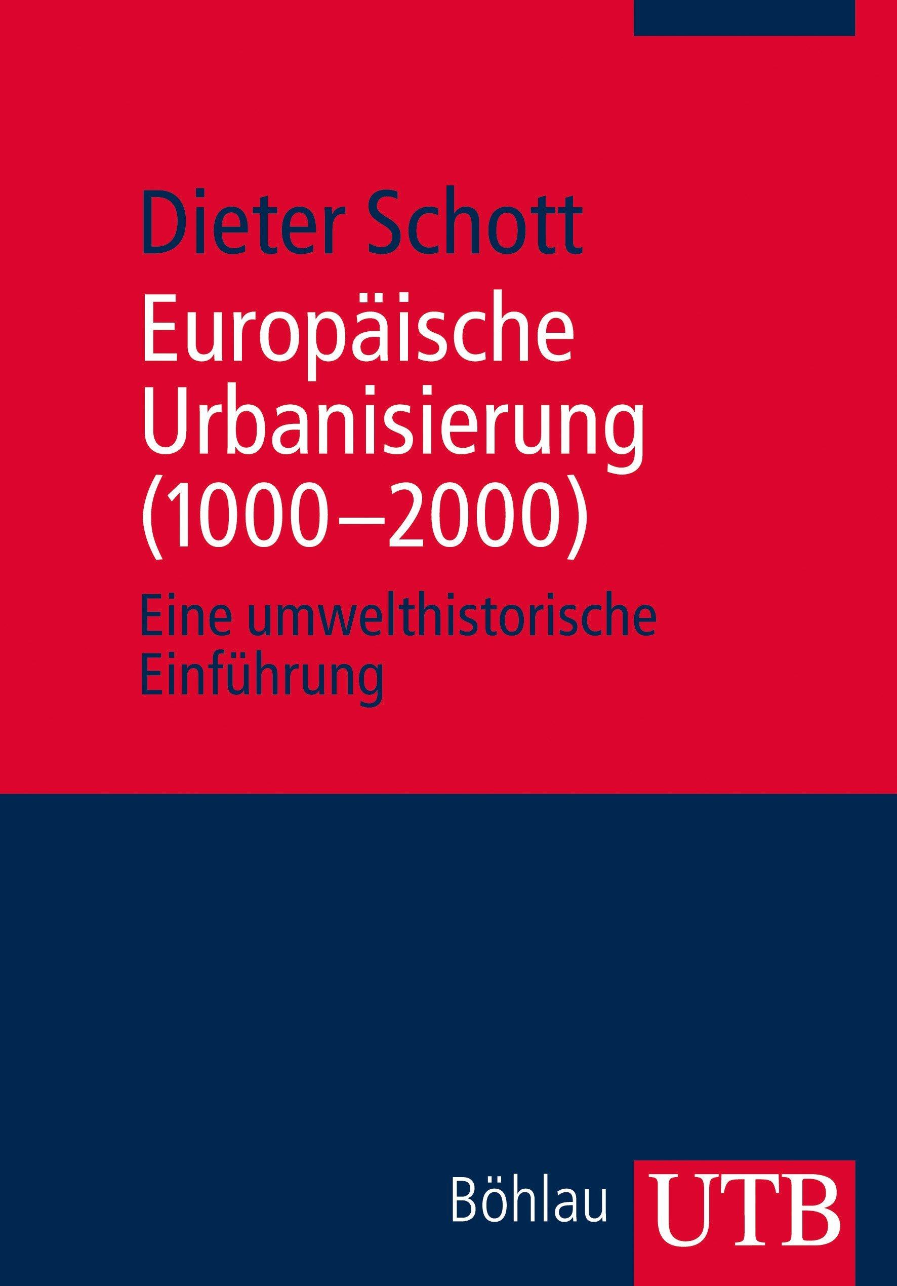 europische-urbanisierung-1000-2000-eine-umwelthistorische-einfhrung
