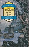 The Hammer Of The Sun: The Winter of the World, Volume 3