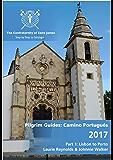 Camino Portugués Guidebook: Pilgrim Guides: Lisbon to Porto (CAMINO DE SANTIAGO)