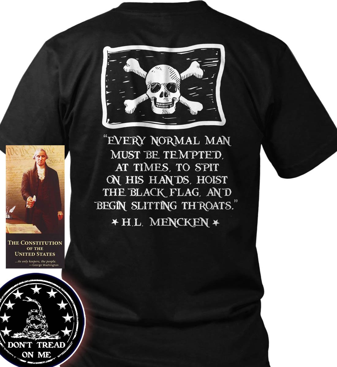 Sons of Libery Every Normal Man Must be Tempted. Black/XL T-Shirt. Made in USA