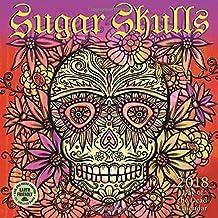 Sugar Skulls 2018 Mini Wall Calendar: Day of the Dead