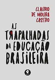 As Trapalhadas da Educação Brasileira